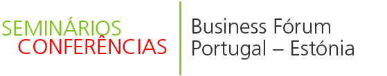 Business Fórum Portugal - Estónia